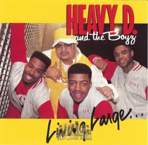 Heavy D And The Boyz - Living Large