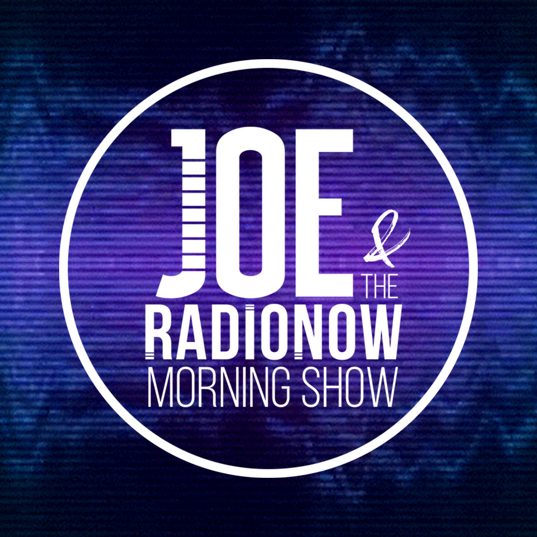 The Joe & Radio Now Morning Show